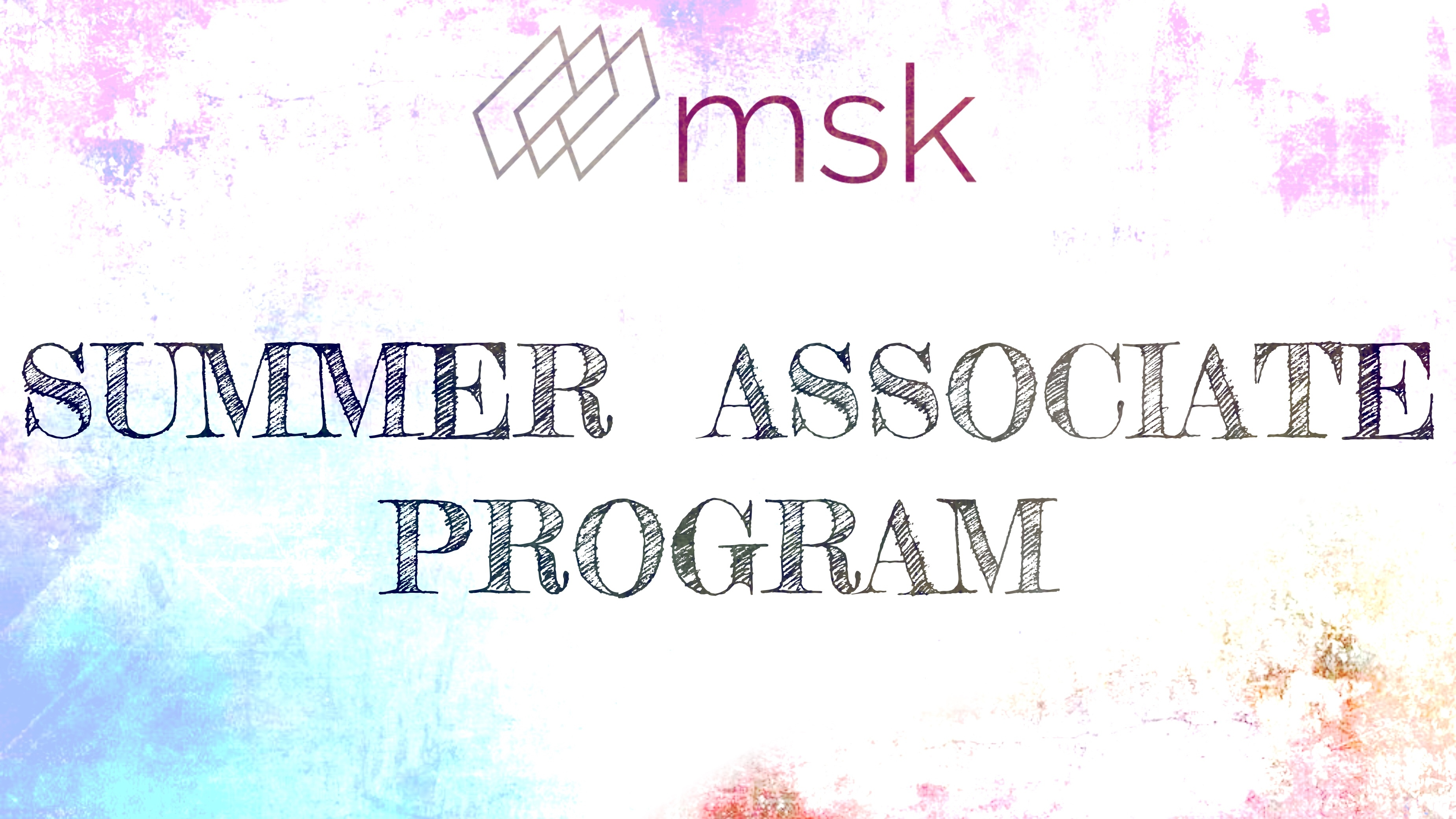 MSK Summer Associate Program
