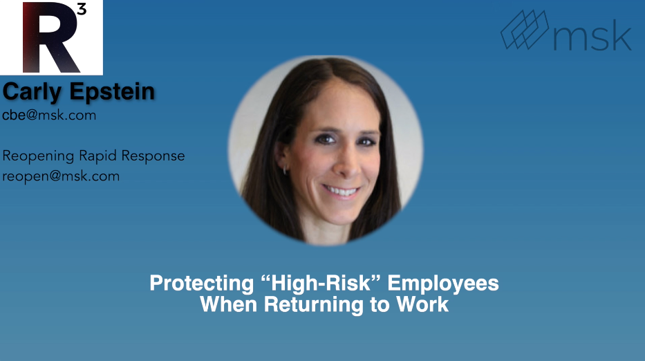 "MSK Minute: Carly Epstein Discusses Protecting ""High-Risk"" Employees When Returning to Work"